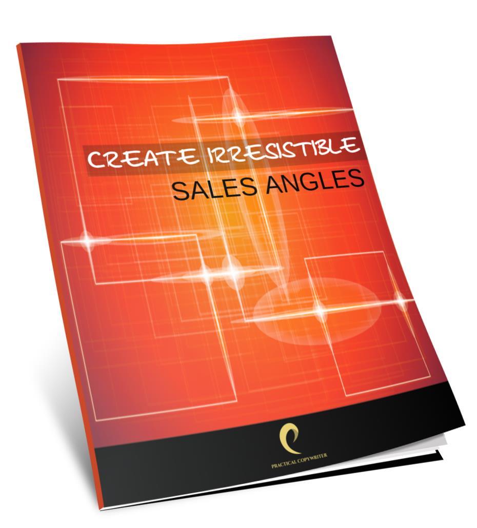 Create Irresistible Sales Angles